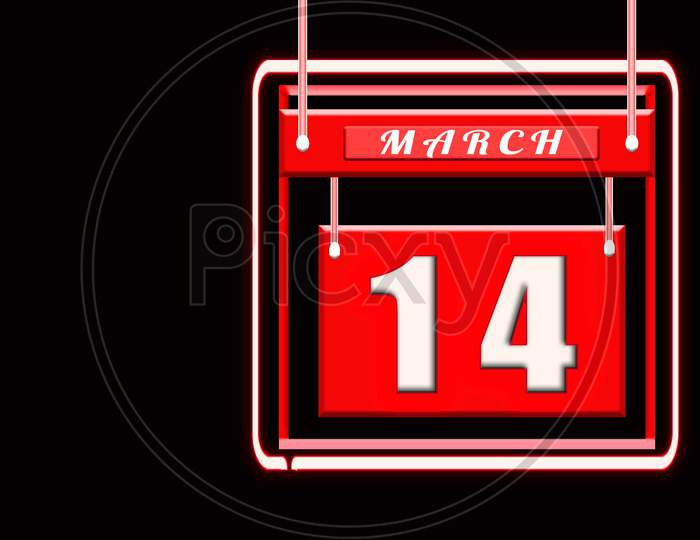 14 March, Red Calendar On Black Backgrand