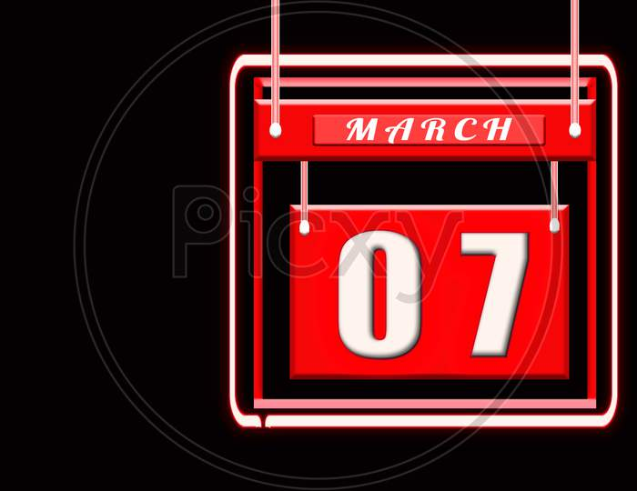 7 March, Red Calendar On Black Backgrand