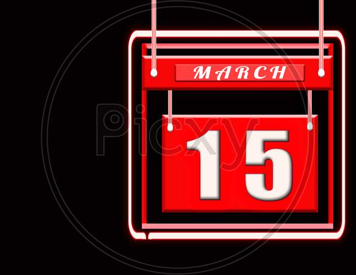 15 March, Red Calendar On Black Backgrand