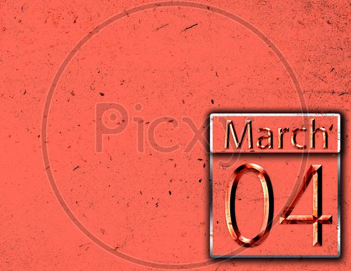 04 March, Monthly Calendar On Backgrand