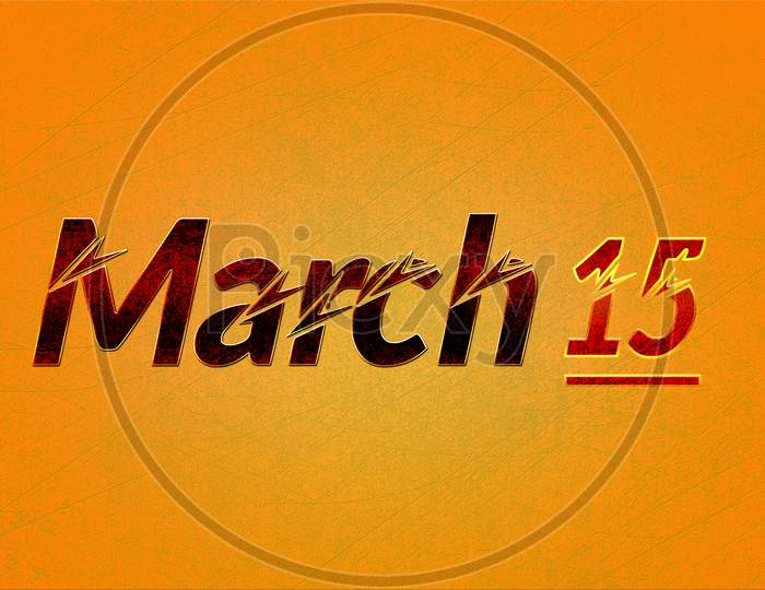 15 March, Monthly Calendar On Yellow Backgrand