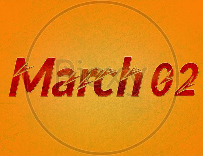02 March, Monthly Calendar On Yellow Backgrand