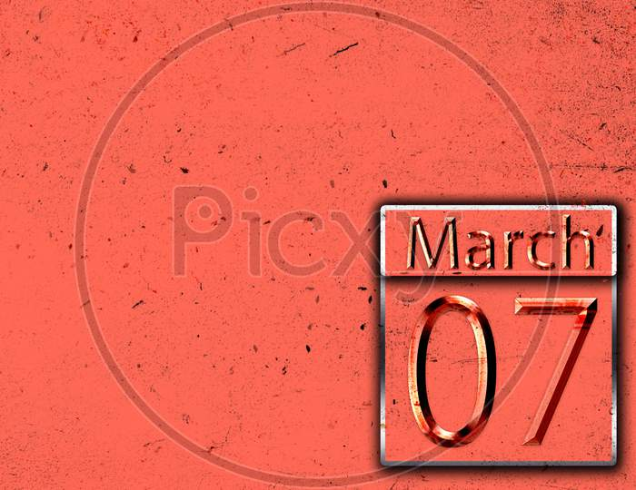 07 March, Monthly Calendar On Backgrand