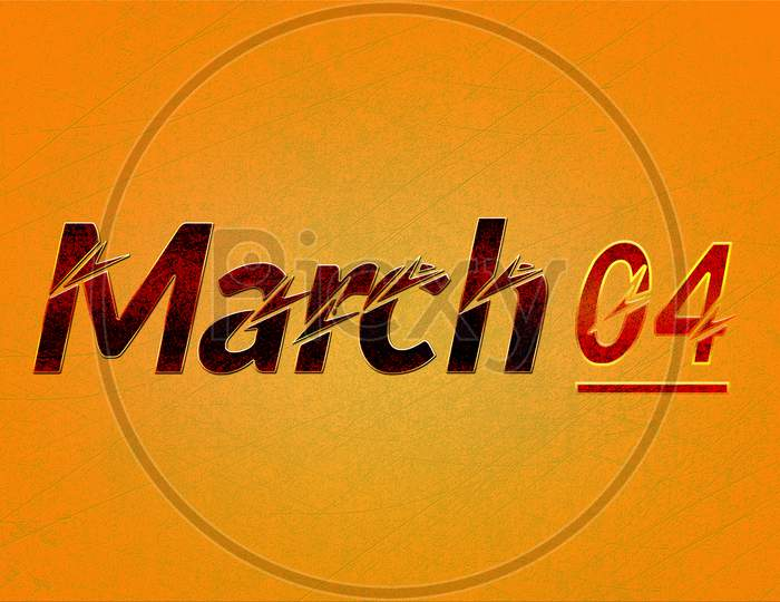 04 March, Monthly Calendar On Yellow Backgrand