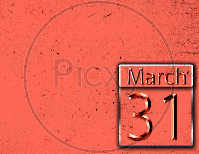 31 March, Monthly Calendar On Backgrand