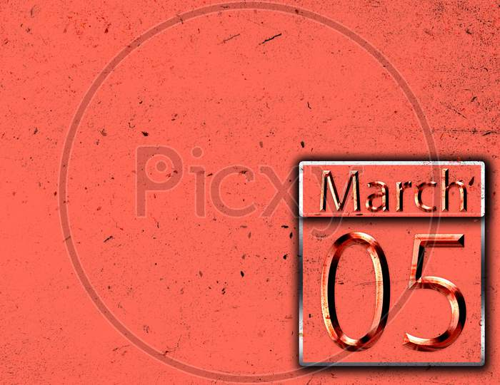 05 March, Monthly Calendar On Backgrand