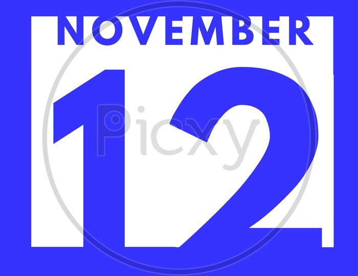 November 12 . Flat Modern Daily Calendar Icon .Date ,Day, Month .Calendar For The Month Of November