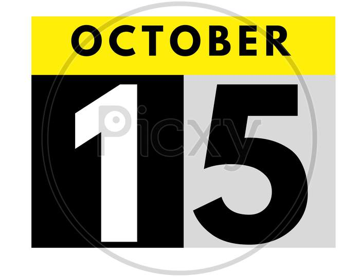 October 15 . Flat Daily Calendar Icon .Date ,Day, Month .Calendar For The Month Of October