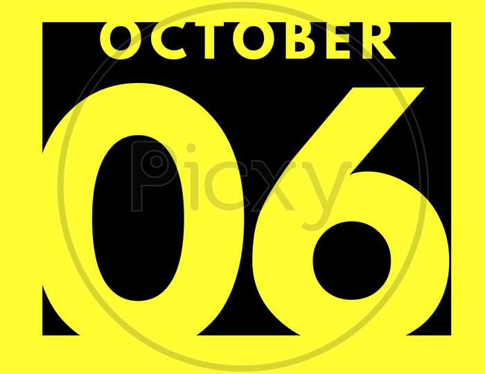October 6 . Flat Modern Daily Calendar Icon .Date ,Day, Month .Calendar For The Month Of October