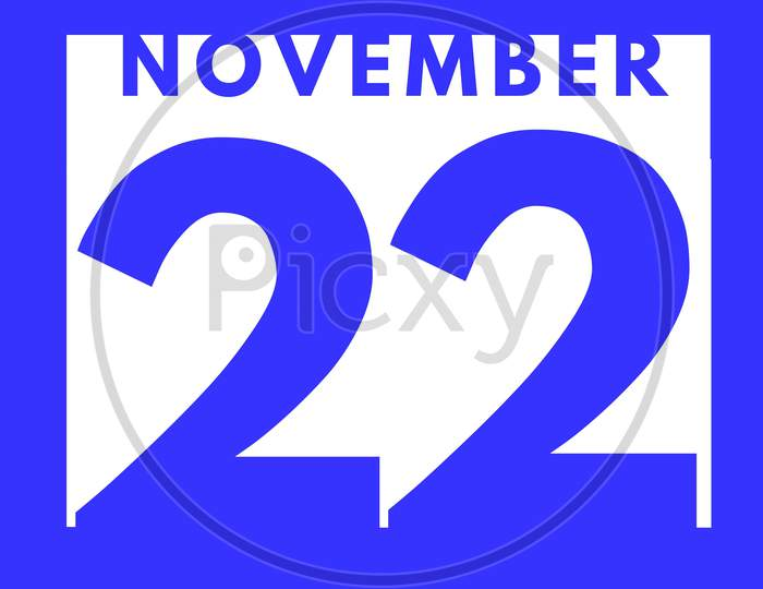 November 22 . Flat Modern Daily Calendar Icon .Date ,Day, Month .Calendar For The Month Of November