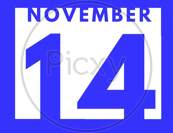 November 14 . Flat Modern Daily Calendar Icon .Date ,Day, Month .Calendar For The Month Of November