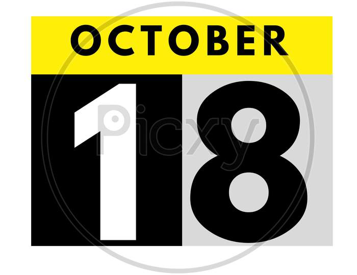 October 18 . Flat Daily Calendar Icon .Date ,Day, Month .Calendar For The Month Of October