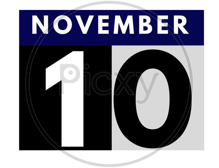 November 10 . Flat Daily Calendar Icon .Date ,Day, Month .Calendar For The Month Of November