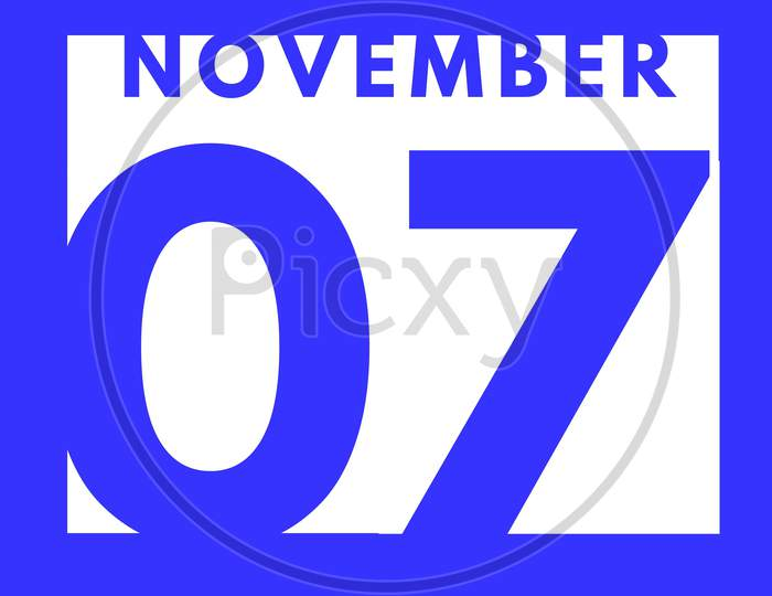 November 7 . Flat Modern Daily Calendar Icon .Date ,Day, Month .Calendar For The Month Of November