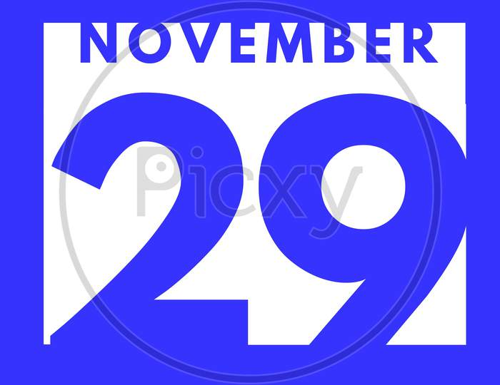 November 29 . Flat Modern Daily Calendar Icon .Date ,Day, Month .Calendar For The Month Of November