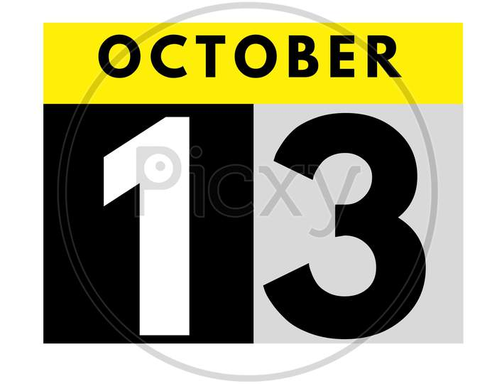 October 13 . Flat Daily Calendar Icon .Date ,Day, Month .Calendar For The Month Of October
