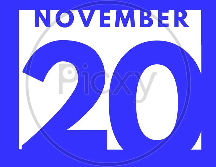 November 20 . Flat Modern Daily Calendar Icon .Date ,Day, Month .Calendar For The Month Of November