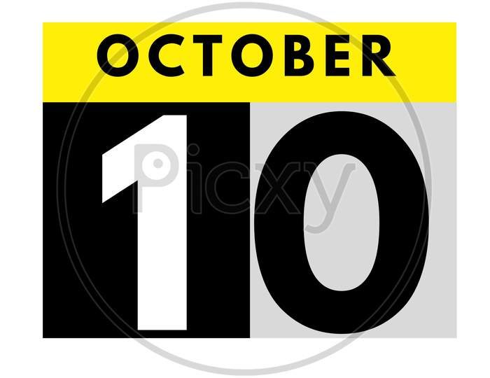 October 10 . Flat Daily Calendar Icon .Date ,Day, Month .Calendar For The Month Of October