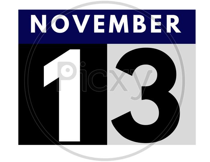 November 13 . Flat Daily Calendar Icon .Date ,Day, Month .Calendar For The Month Of November