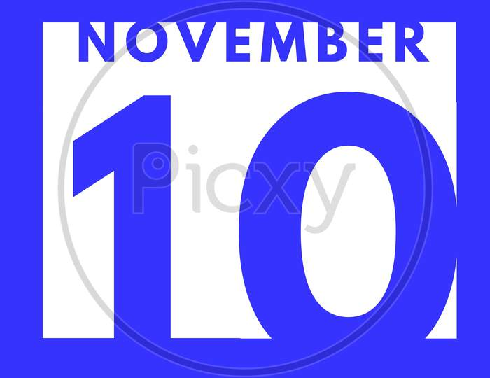 November 10 . Flat Modern Daily Calendar Icon .Date ,Day, Month .Calendar For The Month Of November