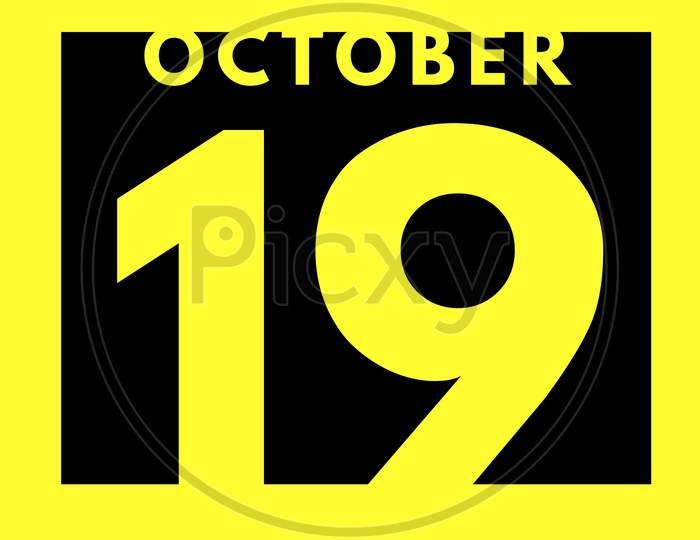 October 19 . Flat Modern Daily Calendar Icon .Date ,Day, Month .Calendar For The Month Of October