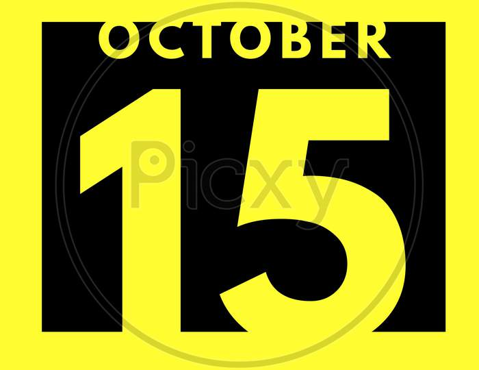 October 15 . Flat Modern Daily Calendar Icon .Date ,Day, Month .Calendar For The Month Of October