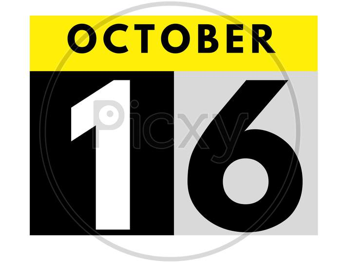 October 16 . Flat Modern Daily Calendar Icon .Date ,Day, Month .Calendar For The Month Of October
