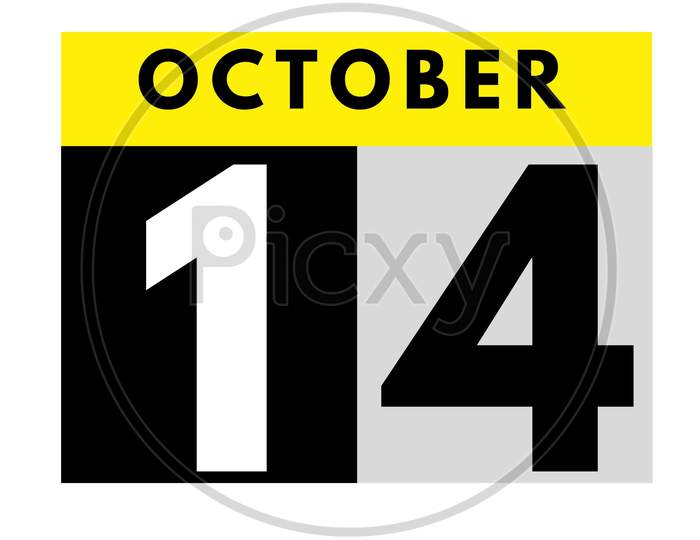 October 14 . Flat Daily Calendar Icon .Date ,Day, Month .Calendar For The Month Of October