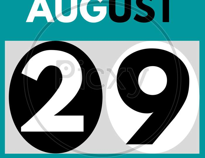 August 29 . Modern Daily Calendar Icon .Date ,Day, Month .Calendar For The Month Of August