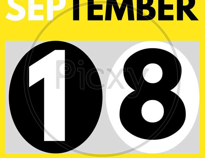 September 18 . Modern Daily Calendar Icon .Date ,Day, Month .Calendar For The Month Of September