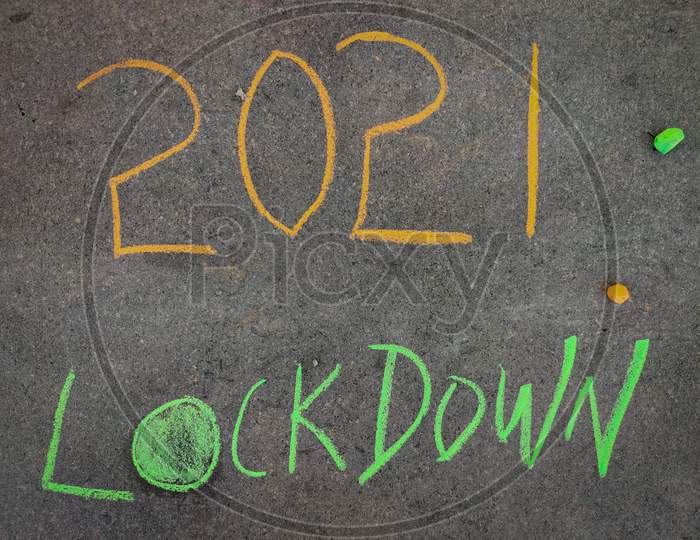 The Inscription Text On The Grey Board, 2021 Lockdown . Using Color Chalk Pieces.